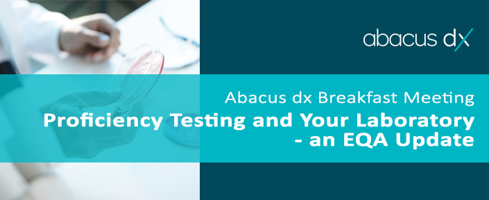 faf2623e639 Proficiency Testing and Your Laboratory - an EQA Update - Abacus dx